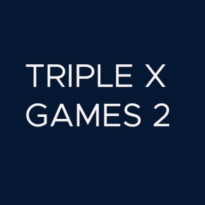 Triple X Games 2