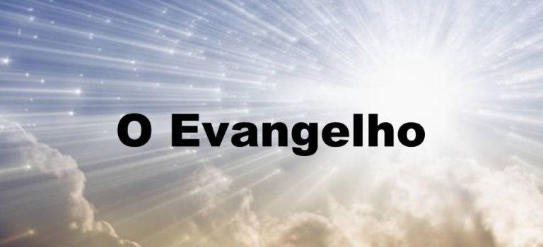 O evangelho: o que é?