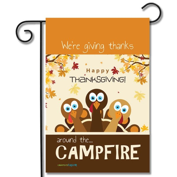 Thanksgiving Camping Flag We're Giving Thanks Around The Campfire