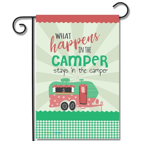RV Campsite Flag What Happens In The Camper Stays In The Camper Travel Trailer