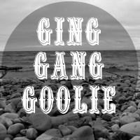 Ging Gang Goolie