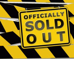 SOLD OUT!! SOLD OUT!! SOLD OUT!!