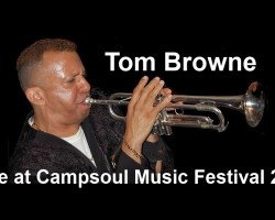Tom Browne Live in Concert at Campsoul Music Festival 2015
