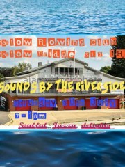 Sounds by the Riverside – 30-July-2016