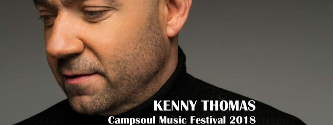 KENNY THOMAS LIVE at Campsoul Music Festival 2018