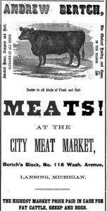 1867 Ad for Andrew Bertch Meats, Lansing Michigan. Image Source
