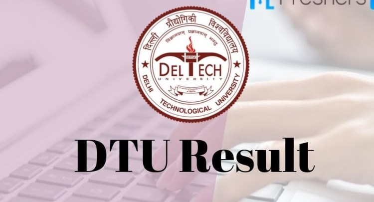 Delhi Technological University Result 2020(Released): Cut Off, Ranking, Notice, Syllabus