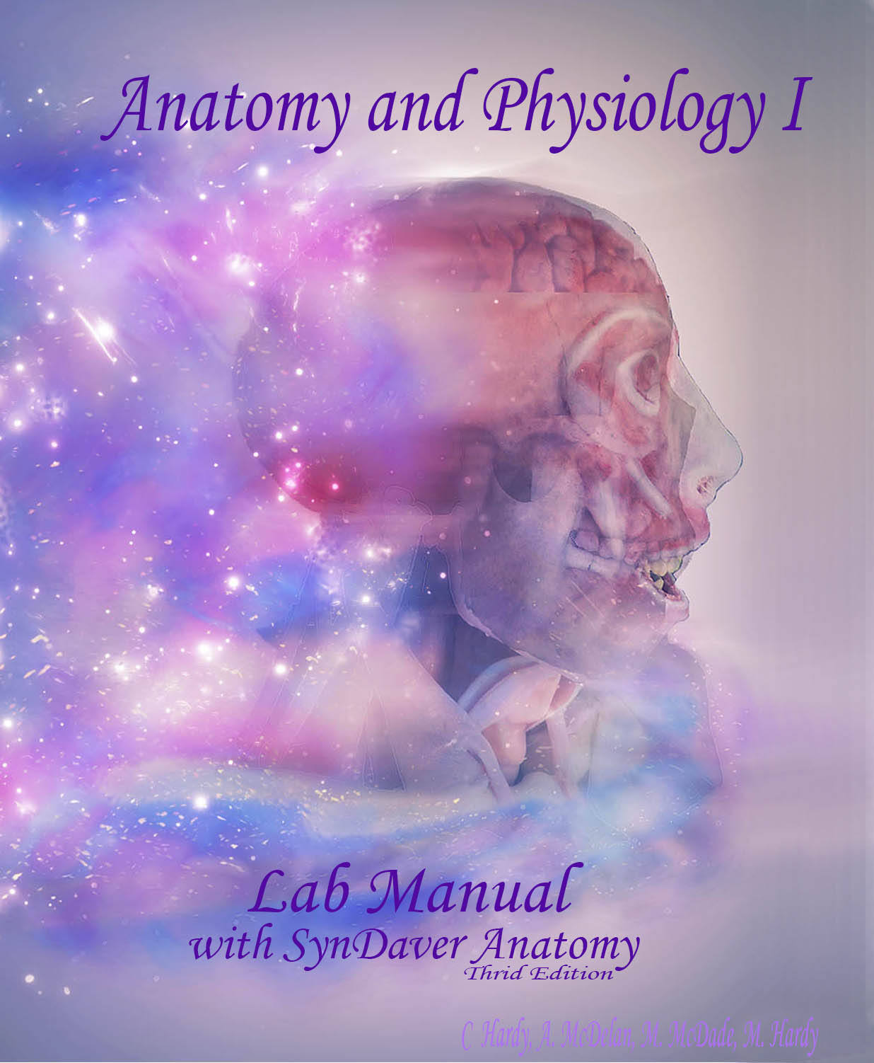 Anatomy and Physiology Lab Manual with SynDaver Anatomy, 3rd edition ...
