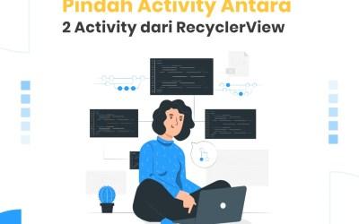 Pindah Activity antara 2 Activity dari RecyclerView
