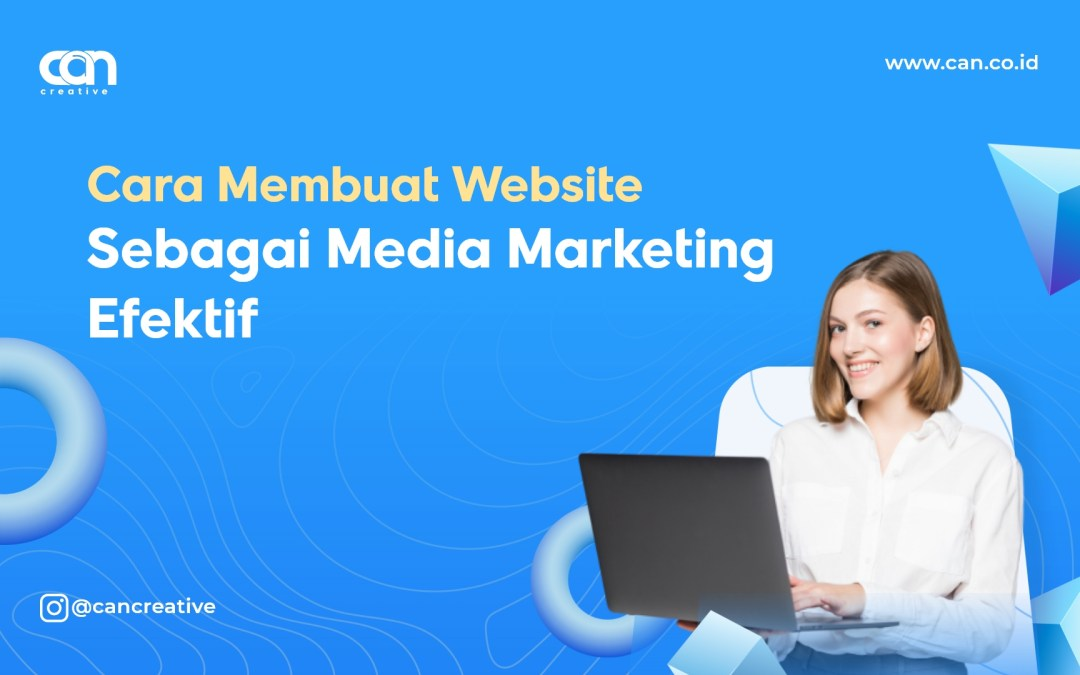 Cara Membuat Website Sebagai Media Marketing Efektif