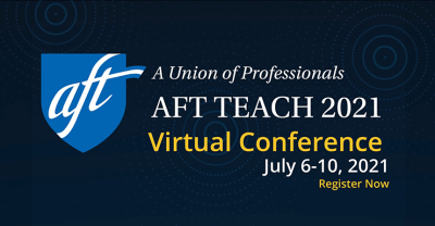 """Text says, """"A-F-T Teach 2021 Virtual Conference, July 6-10, 2021. Register now."""""""