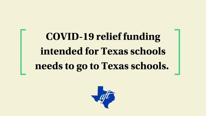 """Text says, """"COVID-19 relief funding intended for Texas schools needs to go to Texas schools."""""""