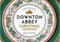 Leites Culinaria The Official Downton Abbey Christmas Cookbook Giveaway