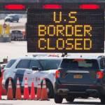 Biên giới Canada-Mỹ tiếp tục đóng tới ít nhất ngày 21/11