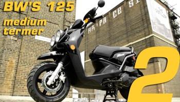 Yamaha BW'S 125 – Long Termer (Part 1