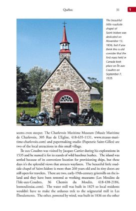 Anglophone riders should find the book's details about Quebec's coastal areas useful.