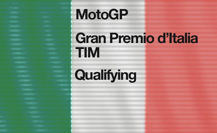 MotoGP Round 6 – Gran Premio d'Italia Qualyfing