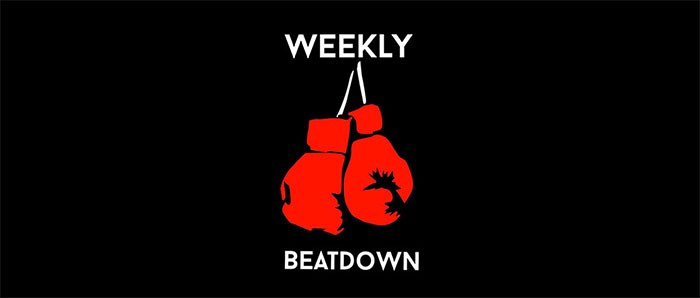 Weekly Beat Down: May 22 - 28