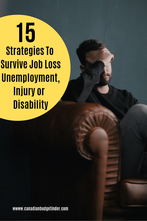 15 strategies to survive unemployment, job loss, injury or disability in Canada