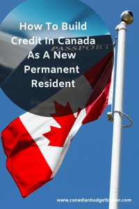 build credit in Canada Newcomers