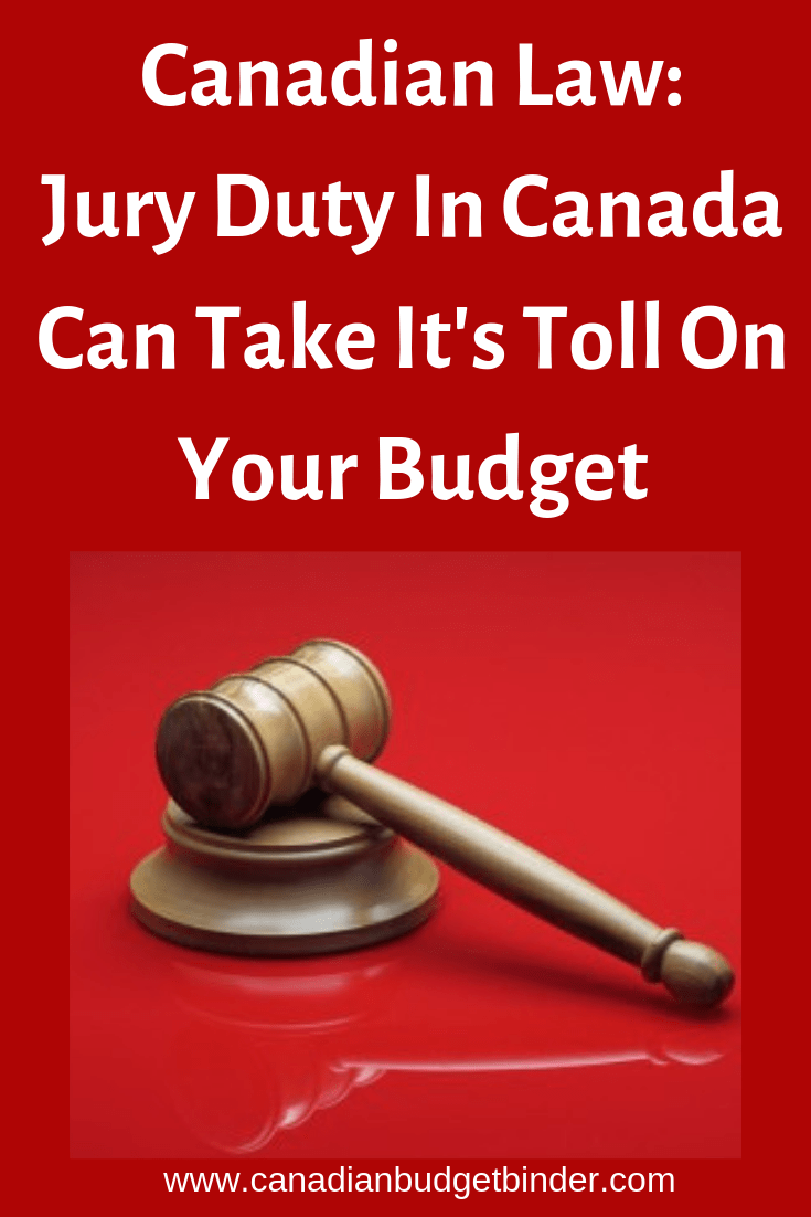 Canadian Law: Jury Duty In Canada Can Take Its Toll On Your