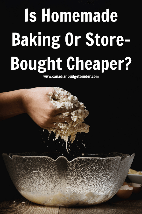 Is Homemade Baking Or Store-Bought Cheaper?