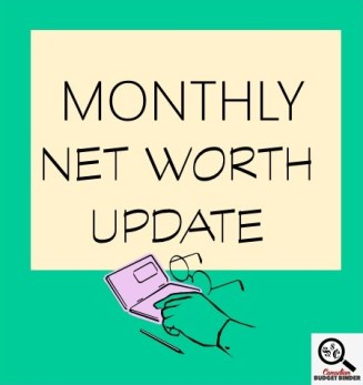 MONTHLY NET WORTH UPDATE- Financial Management