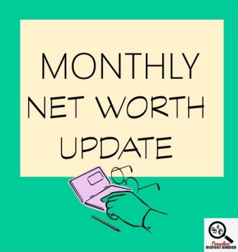 MONTHLY NET WORTH UPDATE- Financial Report