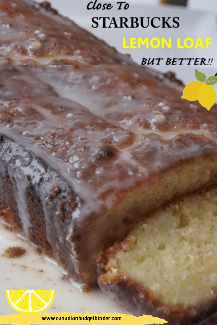 Copy Cat Starbucks Lemon Loaf Recipe