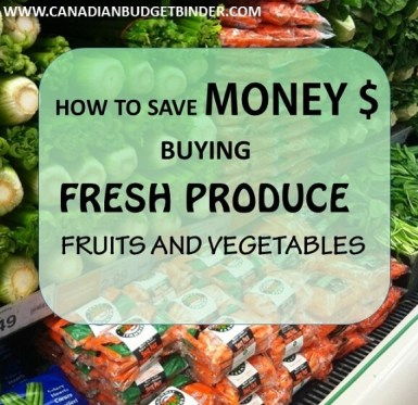 how to save money on fresh produce fruits and vegetables