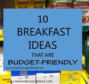 10 Breakfast Ideas That Are Budget-Friendly : The Grocery Game Challenge #2 Nov 9-15, 2015