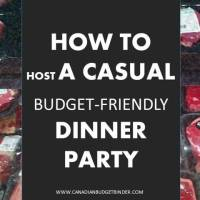 how to host a casual budget friendly dinner party