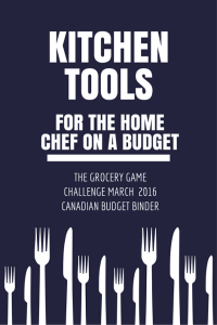 MUST-HAVE KITCHEN TOOLS for the home chef on a budget(1)