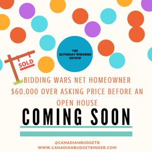 BIDDING WARS NET HOMEOWNER $60,000 OVER ASKING PRICE BEFORE AN OPEN HOUSE