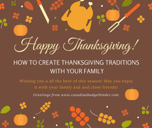 How To Create Thanksgiving Traditions With Your Family : The Saturday Weekend Review #193