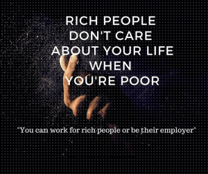 Rich People Don't Care About Your Life When You're Poor : The Saturday Weekend Review #194