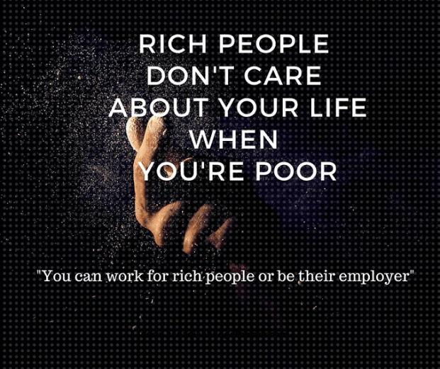 rich-people-dont-care-about-your-life-when-youre-poor