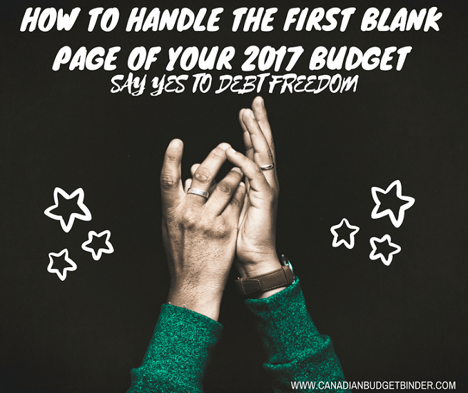 How To Handle The First Blank Page Of Your 2017 Budget