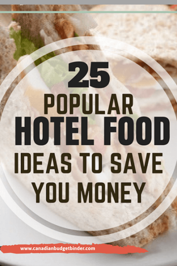 25 popular hotel food ideas to save you money