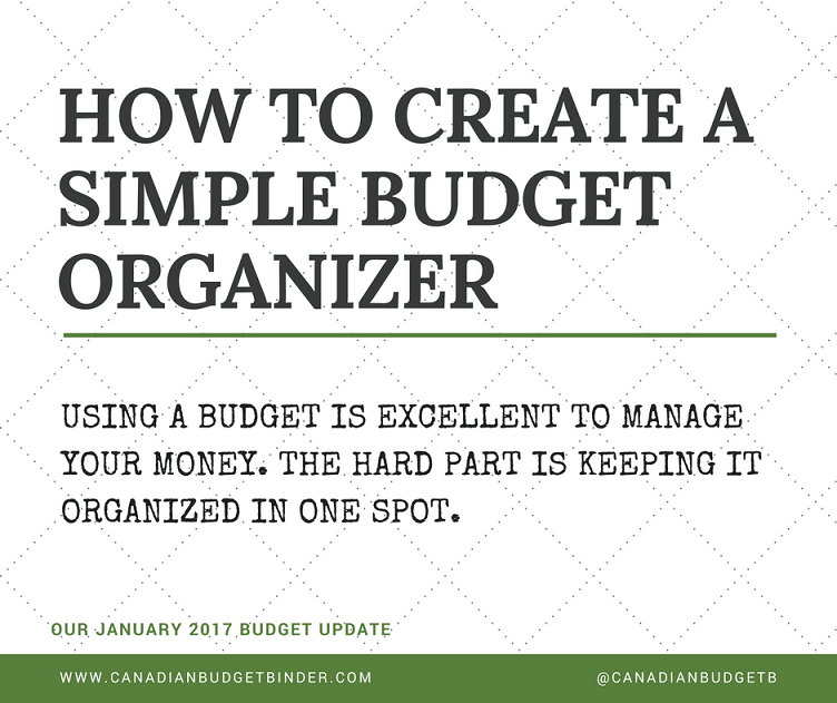 how to create a simple budget organizer our january 2017 budget