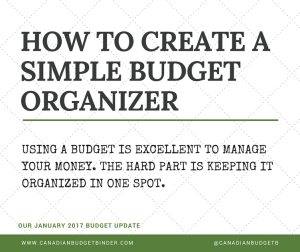 How To Create A Simple Budget Organizer : Our January 2017 Budget Update