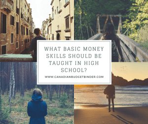 What Basic Money Skills Should Be Taught In High School?- The Saturday Weekend Review #216