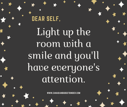 Dear Self, light up the room with a smile