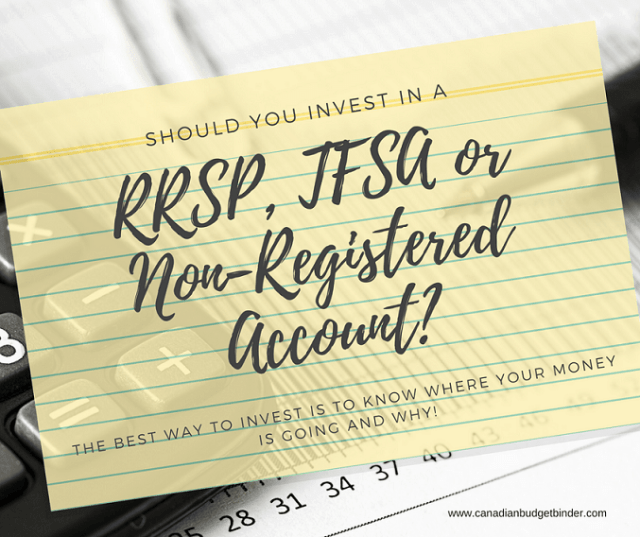 should you invest in an rrsp tfsa or non registered account