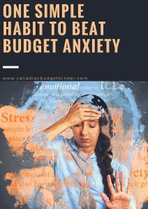 one simple habit to beat budget anxiety