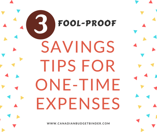 FOOL-PROOF SAVINGS TIPS FOR ONE-TIME EXPENSES