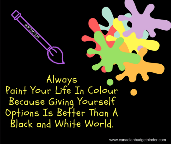 paint your life with colour motivation quote