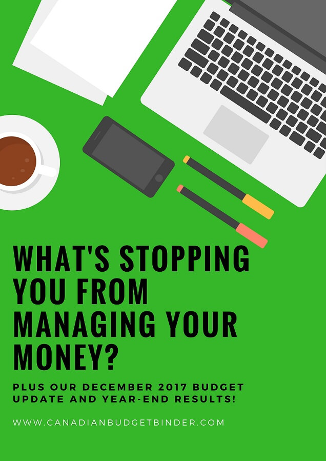 What's Stopping You From Managing Money? : Dec 2017 Year-End Budget Update