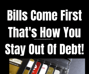 Bills Come First That's How You Stay Out Of Debt : July 2018 Budget Update