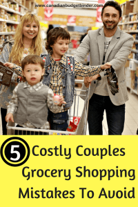 5 Costly Couples Grocery Shopping Mistakes To Avoid  : The GGC 2018 #5 Aug 27-Sept 2
